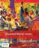 Disputed Moral Issues A Reader 4th 2016 9780190490027 Front Cover