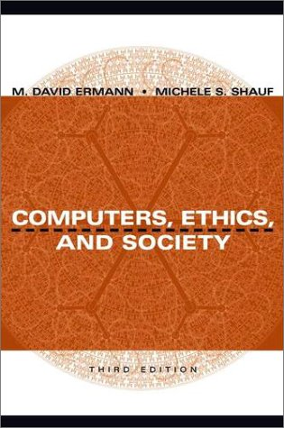 Computers, Ethics, and Society  3rd 2003 (Revised) edition cover