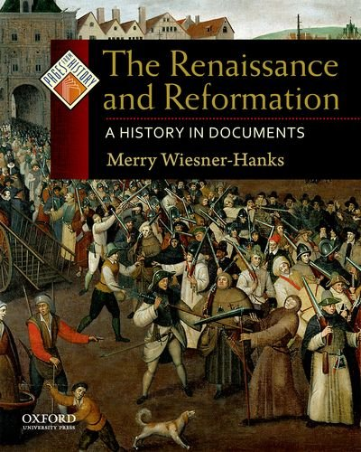 Renaissance and Reformation A History in Documents  2011 edition cover