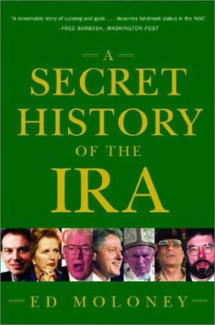 Secret History of the IRA Gerry Adams and the Thirty Year War N/A edition cover