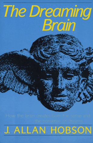 Dreaming Brain   1989 9780465017027 Front Cover