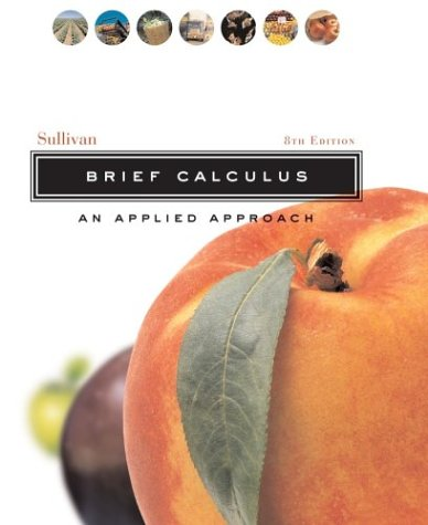 Brief Calculus An Applied Approach 8th 2005 (Revised) edition cover