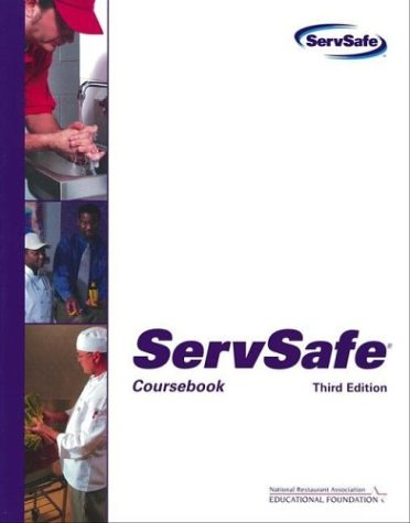 ServSafe Coursebook with the Scantron Certification Exam Form  3rd 2004 (Revised) 9780471478027 Front Cover