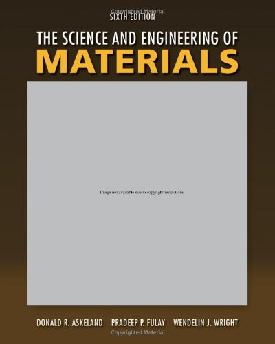 Science and Engineering of Materials  6th 2011 edition cover