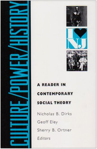 Culture/Power/History A Reader in Contemporary Social Theory  1994 edition cover