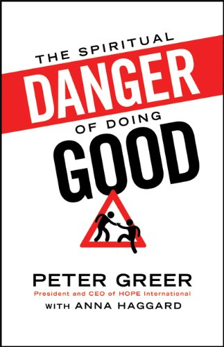 Spiritual Danger of Doing Good  N/A edition cover
