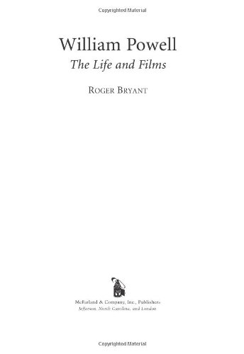 William Powell The Life and Films  2006 edition cover