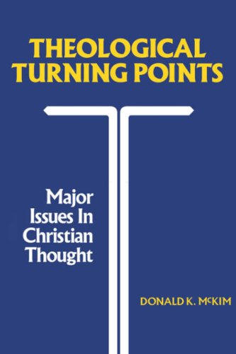 Theological Turning Points Major Issues in Christian Thought N/A edition cover