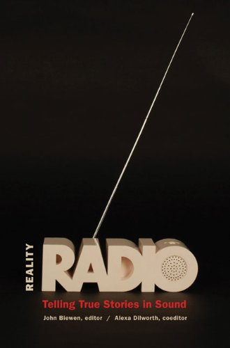 Reality Radio Telling True Stories in Sound  2010 edition cover