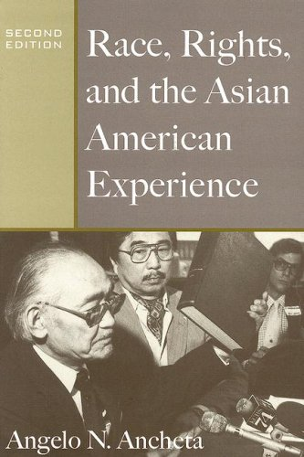 Race, Rights, and the Asian American Experience  2nd 2006 (Annotated) edition cover