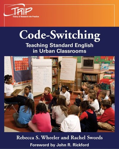 Codeswitching Teaching Standard English in Urban Classrooms  2006 edition cover