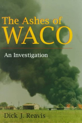 Ashes of Waco An Investigation N/A edition cover