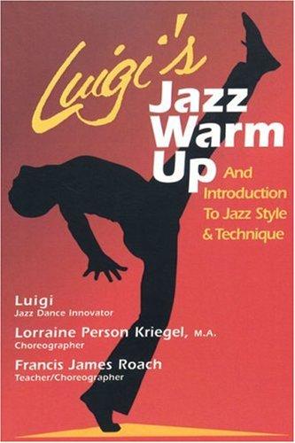 Luigi Jazz Dance Technique  N/A edition cover