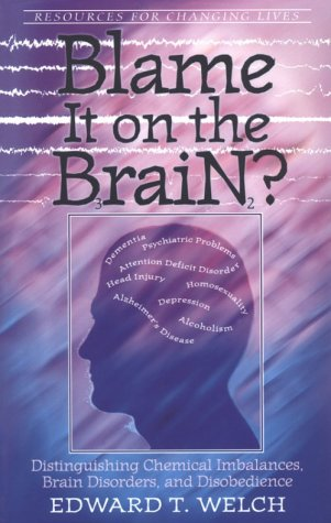 Blame It on the Brain? Distinguishing Chemical Imbalances, Brain Disorders, and Disobedience N/A edition cover