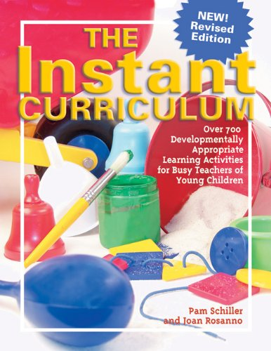 Instant Curriculum Over 750 Developmentally Appropriate Learning Activities for Busy Teachers of Young Children  2005 (Revised) edition cover