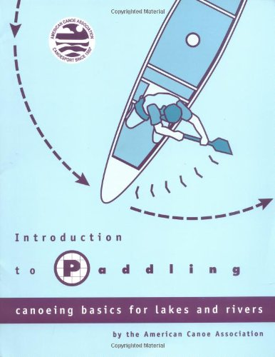 Introduction to Paddling Canoeing Basics for Lakes and Rivers  1996 edition cover