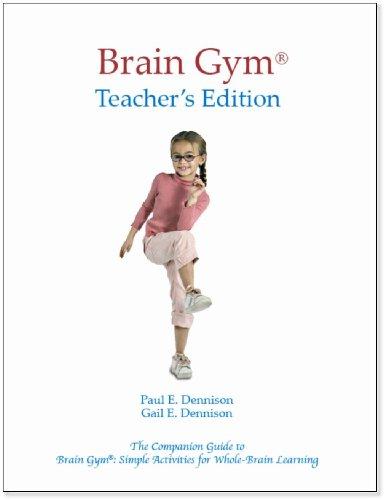 Brain Gym Teacher's Edition   1994 (Teachers Edition, Instructors Manual, etc.) edition cover