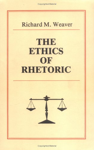 Ethics of Rhetoric   1996 (Reprint) 9780961180027 Front Cover