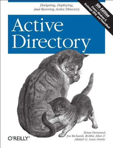 Active Directory Designing, Deploying, and Running Active Directory 5th 2013 edition cover