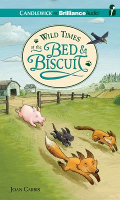 Wild Times at the Bed and Biscuit:  2011 edition cover