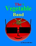 Vegetable Band  N/A 9781490427027 Front Cover