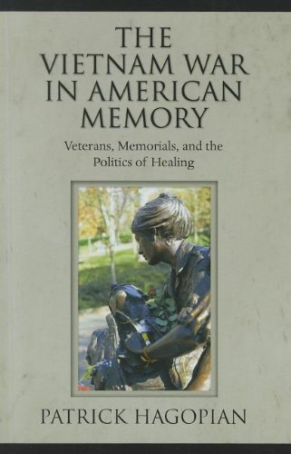 Vietnam War in American Memory Veterans, Memorials, and the Politics of Healing  2011 edition cover