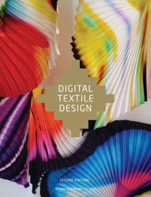 Digital Textile Design, Second Edition  2nd 2012 (Revised) edition cover