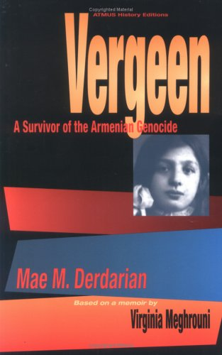 Vergeen : A Survivor of the Armenian Genocide N/A edition cover