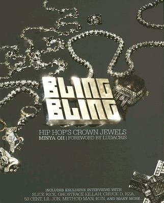 Bling Bling Hip Hop's Crown Jewels  2005 9781932958027 Front Cover