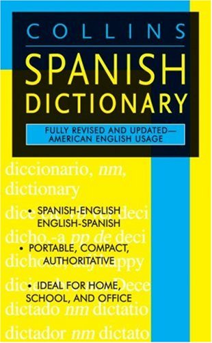 Collins Spanish Dictionary  3rd 2006 edition cover