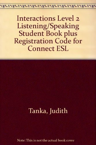 Interactions Level 2 Listening/Speaking Student Book Plus Registration Code for Connect ESL  6th edition cover