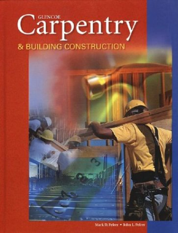 Carpentry and Building Construction  6th 2004 (Student Manual, Study Guide, etc.) edition cover