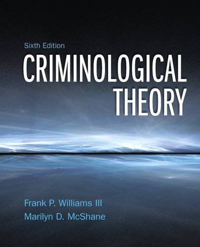 Criminological Theory  6th 2014 edition cover