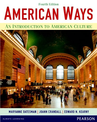 American Ways An Introduction to American Culture 4th 2014 9780133047028 Front Cover
