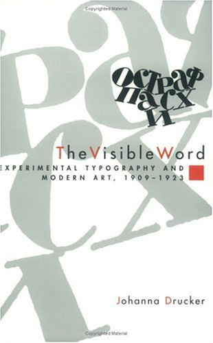 Visible Word Experimental Typography and Modern Art, 1909-1923  1996 9780226165028 Front Cover