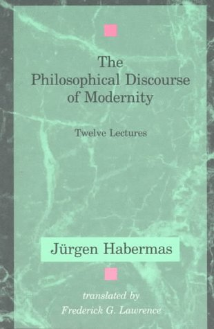 Philosophical Discourse of Modernity Twelve Lectures  1990 (Reprint) 9780262581028 Front Cover