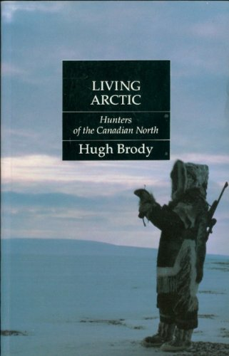 Living Arctic Hunters of the Canadian North  1987 edition cover