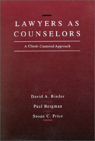 Lawyers as Counselors 1st 1991 9780314770028 Front Cover