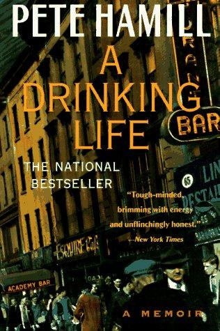 Drinking Life A Memoir  1995 (Reprint) edition cover