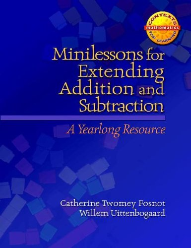 Minilessons for Extending Addition and Subtraction A Yearlong Resource  2008 edition cover