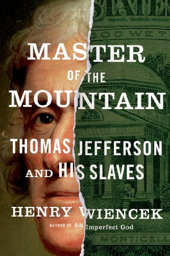 Master of the Mountain Thomas Jefferson and His Slaves  2013 edition cover
