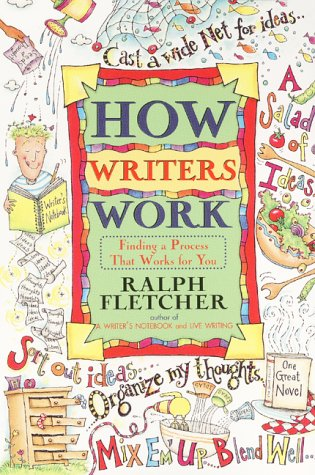 How Writers Work Finding a Process That Works for You  2000 edition cover