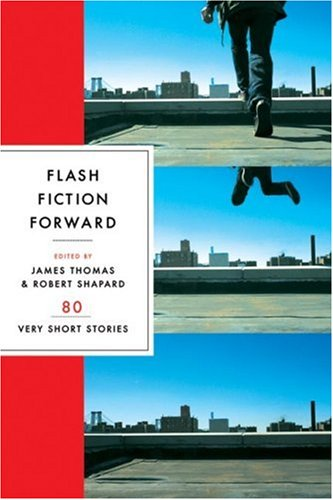 Flash Fiction Forward 80 Very Short Stories  2006 edition cover