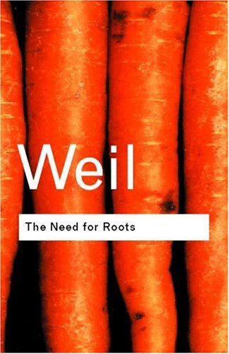 Need for Roots Prelude to a Declaration of Duties Towards Mankind 2nd 2001 (Revised) edition cover