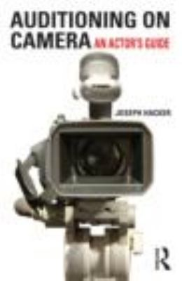 Auditioning on Camera An Actor's Guide  2011 edition cover