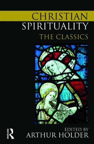 Christian Spirituality The Classics  2010 edition cover