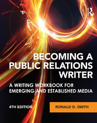 Becoming a Public Relations Writer A Writing Workbook for Emerging and Established Media 4th 2012 (Revised) edition cover