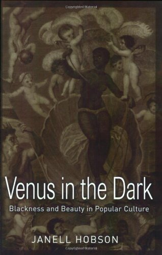 Venus in the Dark Blackness and Beauty in Popular Culture  2005 edition cover