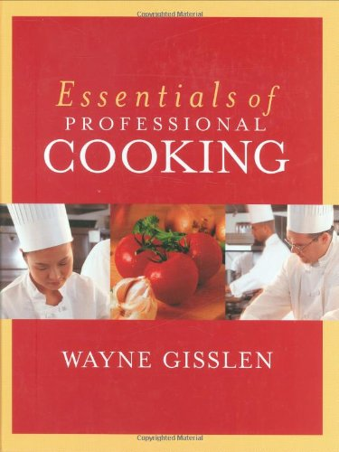 Essentials of Professional Cooking   2004 edition cover