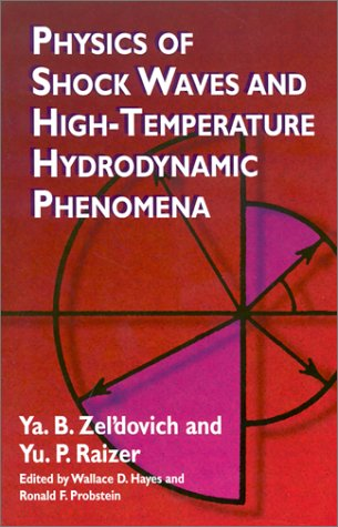 Physics of Shock Waves and High-Temperature Hydrodynamic Phenomena   2001 9780486420028 Front Cover